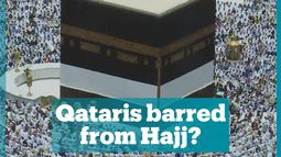 Qatar accuses Saudi Arabia of blocking Hajj access