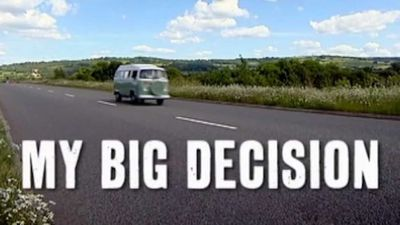 My Big Decision