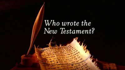 Who Wrote the New Testament?