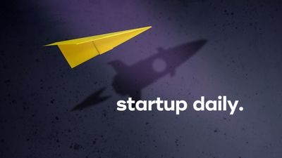 Startup Daily: Wednesday 5th August