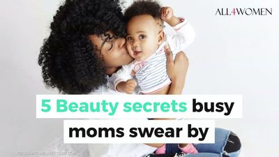 5 Beauty secrets busy moms swear by