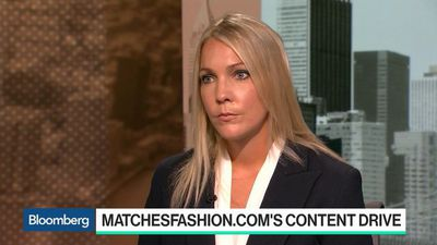 Bloomberg Technology - Matchesfashion.com Quenches Luxury Buyer's 'Thirst for Experience'