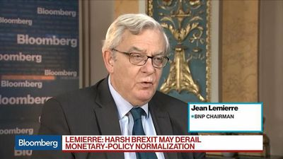 Bloomberg Surveillance - BNP Says a `Harsh Brexit' May Derail Monetary-Policy Normalization