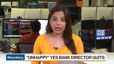 Bloomberg Markets: Asia - Yes Bank Director Quits, Saying He Was Not Happy With Developments