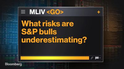 What Risks Are S&P Bulls Underestimating?