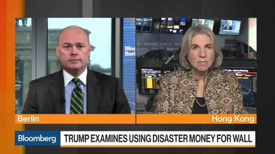 Bloomberg Markets: European Open - Trump Examines Using Disaster Money for Wall