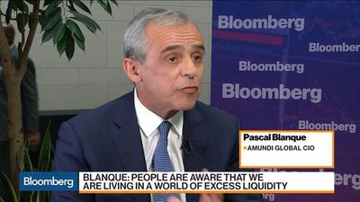 Amundi's Blanque Sees Excess Liquidity in Markets, Says Recession Risks Are Overdone