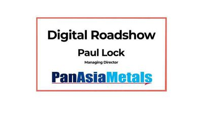 Pre-IPO Pan Asia Metals Digital Roadshow