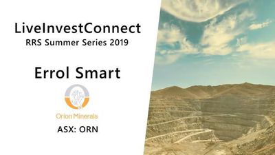 Live Invest Connect - Orion Minerals LTD - Errol Smart