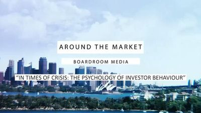 Around the Market - In times of crisis: The psychology of investor behaviour