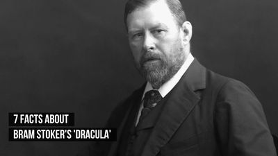 7 Facts About Bram Stoker's 'Dracula'