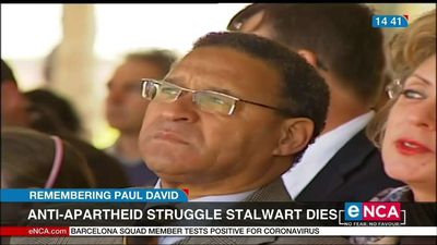 Anti-Apartheid struggle stalwart, Paul David, dies