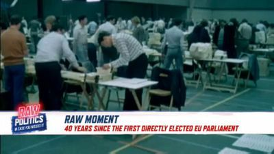 Raw Politics - EU marks 40 years of direct elections