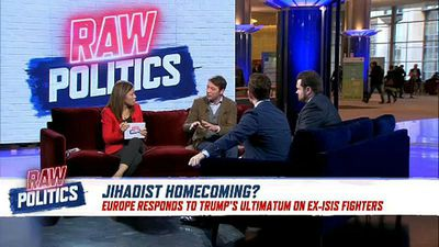 Raw Politics - Raw Politics: Will EU leaders allow ISIS fighters to return?