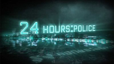 24 Hours: Police - 24 Hours: Police - Ep 2