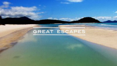 Great Escapes - The Whitsunday Islands