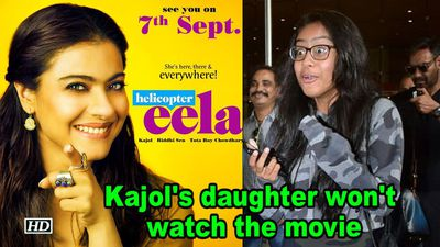 Kajol's daughter Nysa CRIED, says won't watch 'Helicopter Eela'