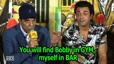 You will find Bobby in GYM, myself in bar : Dharmendra