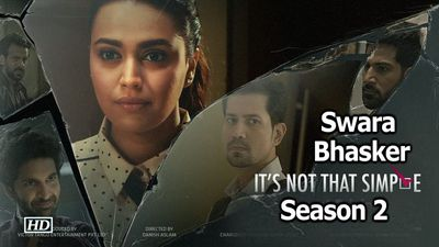 Swara Bhasker Web Series It's Not That Simple Season 2