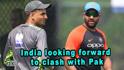 Asia Cup 2018 | India looking forward to clash with Pak