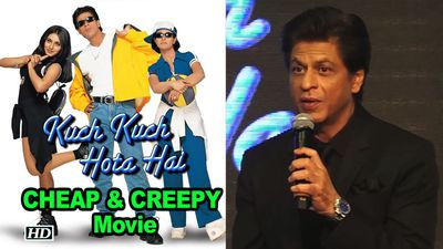 SRK finds some 'Kuch Kuch Hota Hai' acts very CHEAP & CREEPY