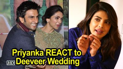 Priyanka's filmy REACTION to Ranveer-Deepika Wedding