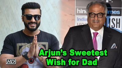 Arjuns Sweetest Wish for Dad Boney Kapoor on his 63rd Bday