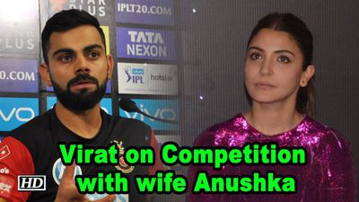 Virat speaks up on Competition with wife Anushka