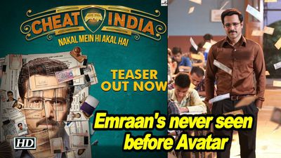 CHEAT INDIA TEASER OUT | Emraan Hashmi never seen before Avatar
