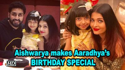 Aishwarya makes daughter Aaradhyas BIRTHDAY more SPECIAL