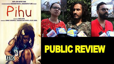Pihu PUBLIC REVIEW | Siddharth Roy Kapur