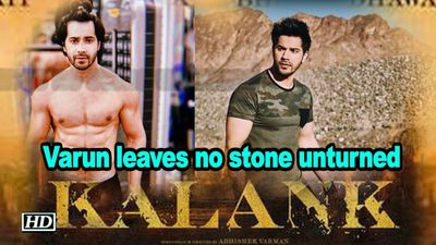 Varun leaves no stone unturned for 'Kalank'