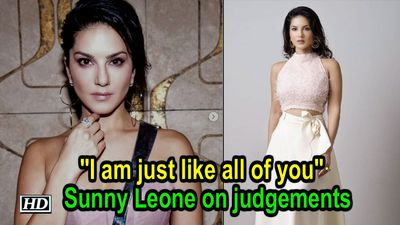 I am just like all of you   Sunny Leone on judgements