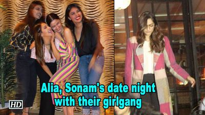 Alia, Sonam's date night with their girlgang