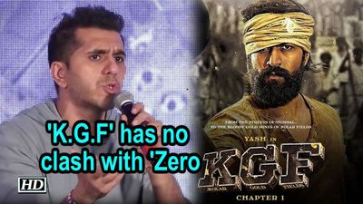 'K.G.F' has no clash with 'Zero,' : Ritesh Sidhwani