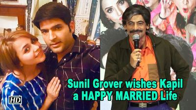 Sunil Grover wishes Kapil & Ginni a HAPPY MARRIED Life
