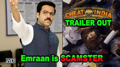 Emraan Hashmi is SCAMSTER | Cheat India TRAILER OUT