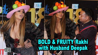 Rakhi Sawant BOLD & FRUITY with Husband Deepak Kalal