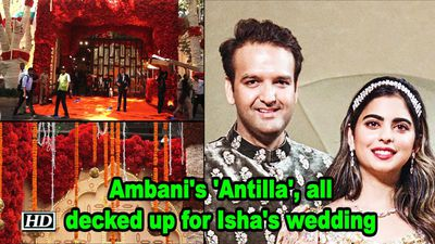 Ambani's 'Antilla', all decked up for daughter Isha's wedding