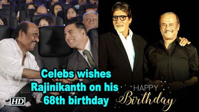 Celebs wishes superstar 'Thalaiva',Rajinikanth on his 68th birthday