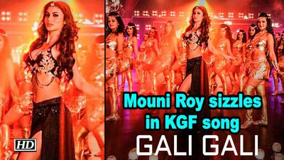 Mouni Roy sizzles in KGF song 'Gali Gali'