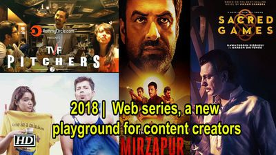 2018 | Web series, a new playground for content creators