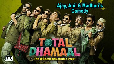 TOTAL DHAMAAL First Poster | Ajay, Anil & Madhuris KICKASS Comedy