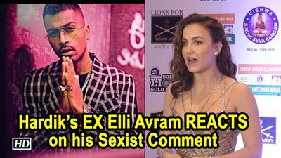 Hardiks EX Elli Avram on his Sexist Comment: I got surprised