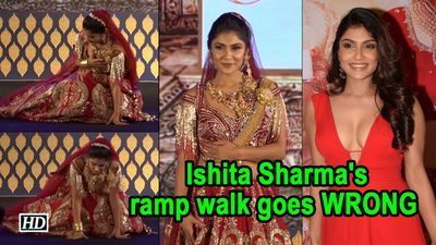 Actress Ishita Sharmas ramp walk goes WRONG