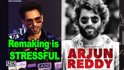 Shahid Kapoor says remaking Arjun Reddy is STRESSFUL Kabir Singh