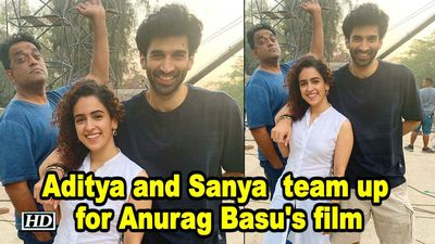 Aditya Roy Kapur and Sanya Malhotra team up for Anurag Basus film
