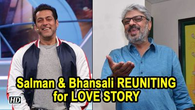Salman and Sanjay Leela Bhansali REUNITING for LOVE STORY