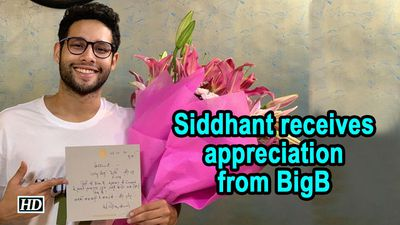 Siddhant Chaturvedi receives appreciation from BigB