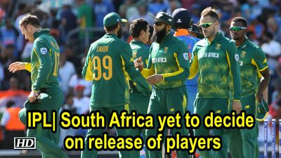 IPL South Africa yet sto decide on release of players